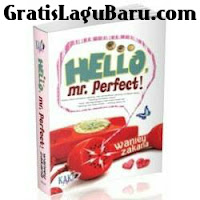 Download Lagu Ost. Hello Mr Perfect (Sorry 2x Sayangku) MP3