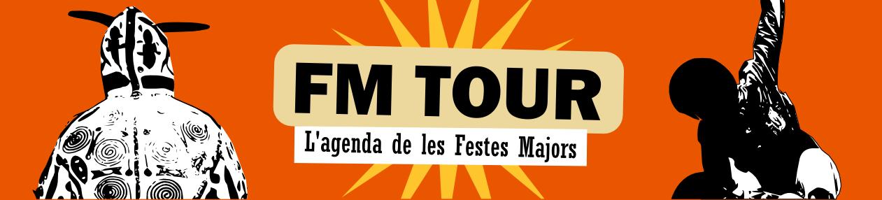 FM Tour '14 - l'agenda de les Festes Majors
