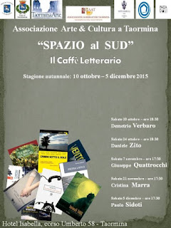 SPAZIO AL SUD 2015. LA STAGIONE AUTUNNALE DEL CAFFE' LETTERARIO A TAORMINA