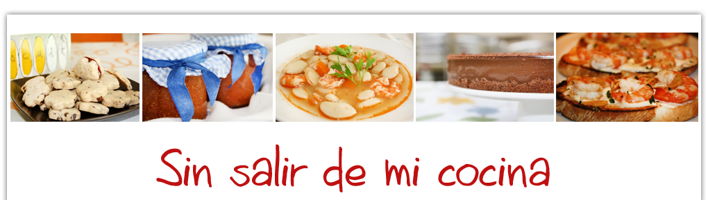 SIN SALIR DE MI COCINA