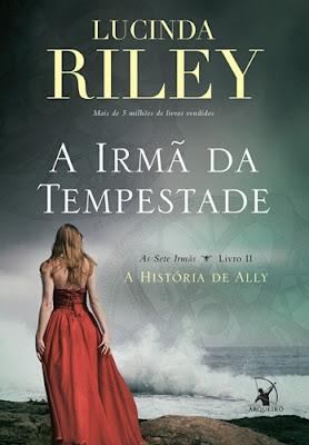 A IRMÃ DA TEMPESTADE (Lucinda Riley)