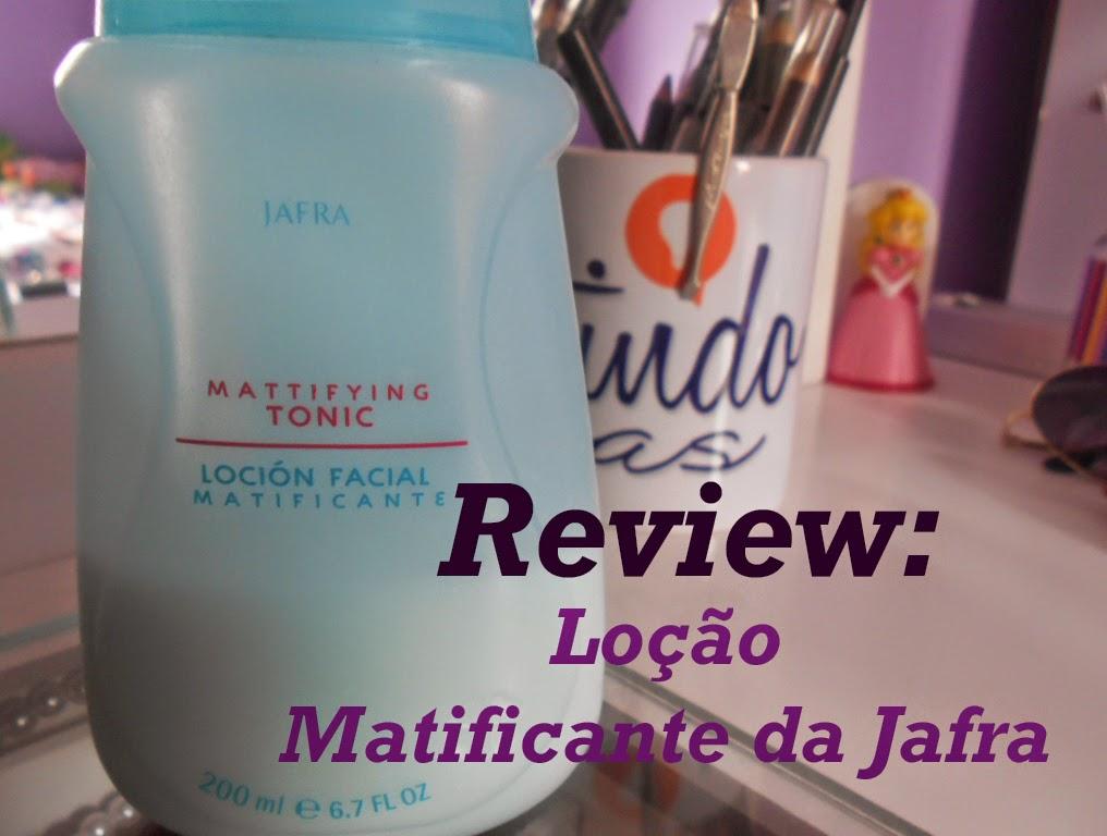 Review: Loção matificante da Jafra