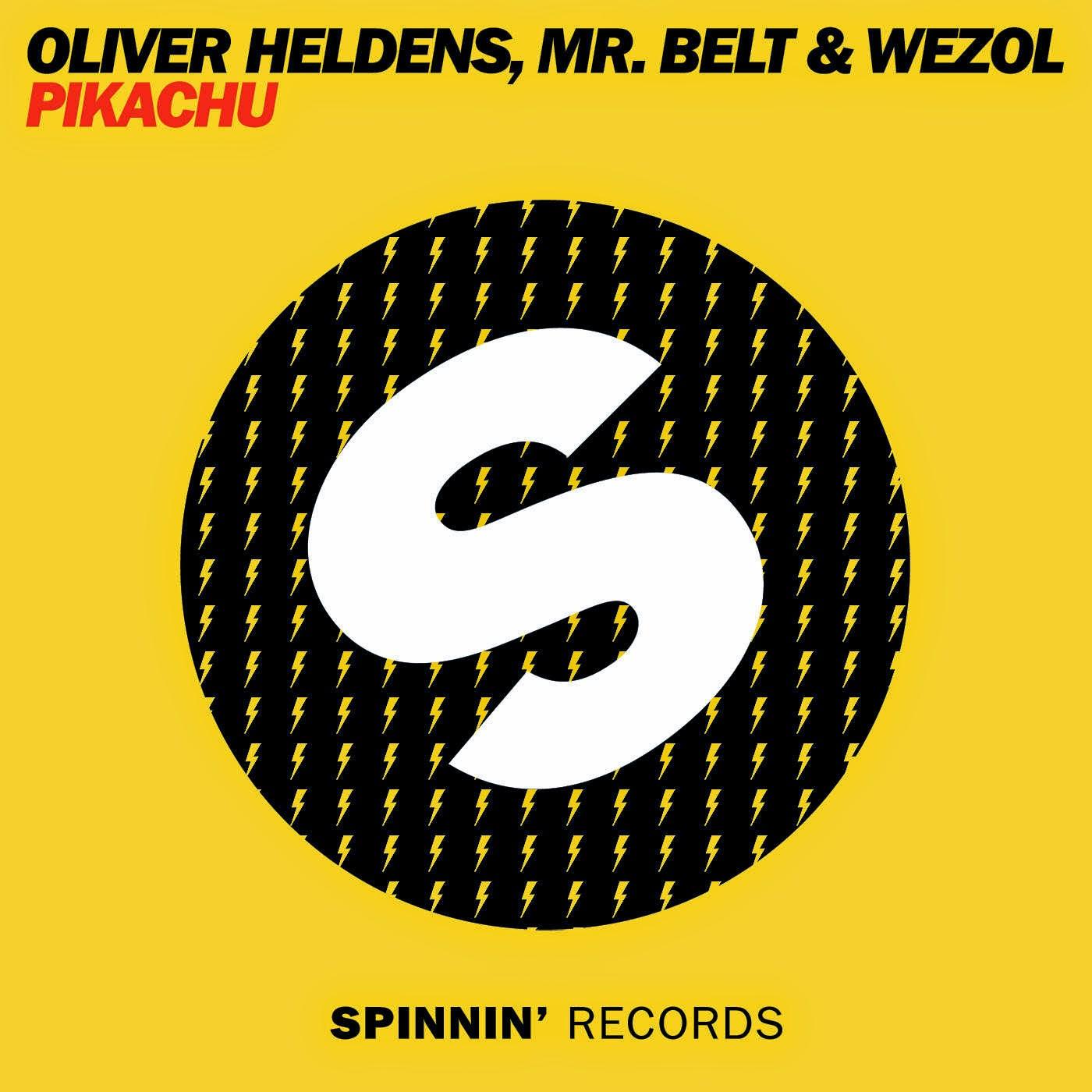 Oliver Heldens & Mr Belt & Wezol - Pikachu - Single