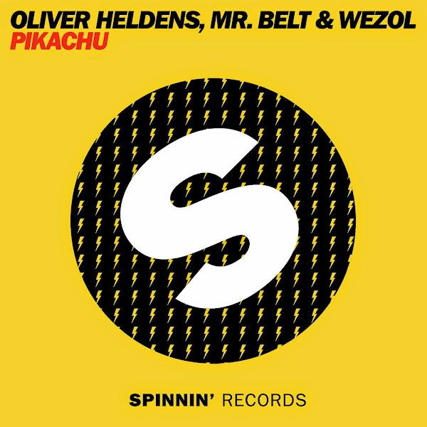 Oliver Heldens & Mr Belt & Wezol - Pikachu - Single Cover
