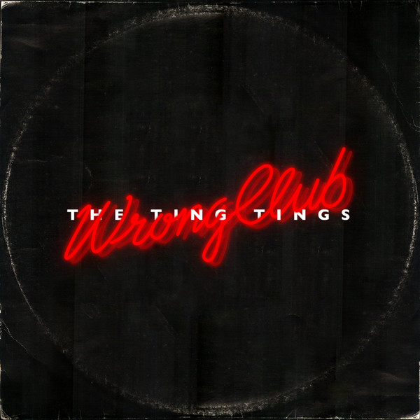 The Ting Tings - Wrong Club - Single Cover