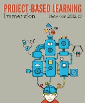 Project Based Learning Immersion by Powerful Leaning Practice Network