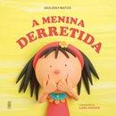 """""""A Menina Derretida"""""""