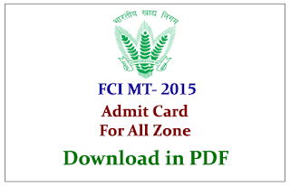 FCI Management Trainee 2015 Admit card Released | Download Here: Food Corporation of India has activated all zone Admit card links to download admit card. The exam will be held on 25th October 2015. Candidates those who are all need to download admit card can check below links.  Click here to Download Admit card for FCI Management Trainee