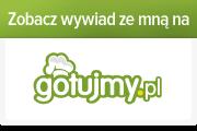 Wywiad ze mną dla gotujmy.pl