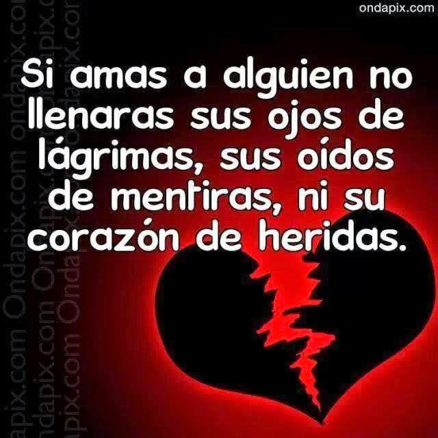 Frases de desamor, amas, ojos, lágrimas, mentiras, corazón, heridas.