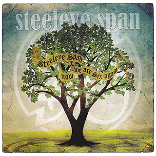 Steeleye Span - Now We Are Six Again (England 2011) @320