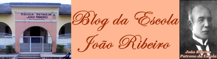 Blog da Escola João Ribeiro