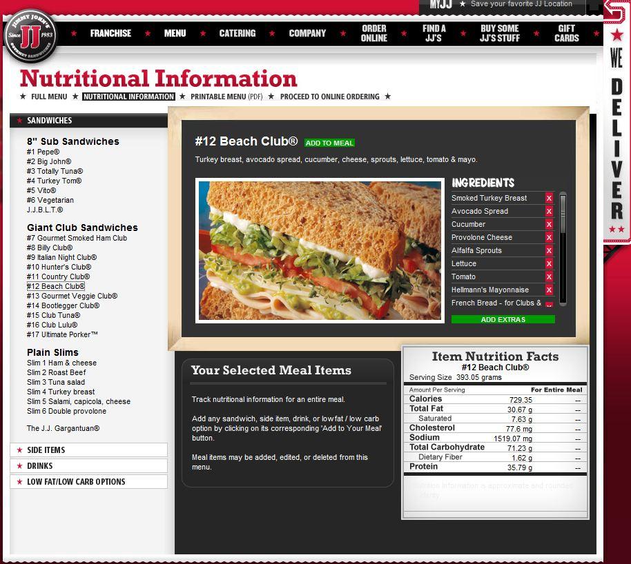 jimmy john nutritional information Calories: 7652 | protein: 564 g | carbs: 111 g | fat: 546 g | fiber: 12 g | serving : 148600 oz - 4215000 g | full data here on calorielab.