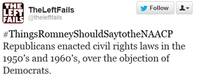 #ThingsRomneyShouldSaytotheNAACP‬ Republicans enacted civil rights laws in the 1950's and 1960's, over the objection of Democrats.