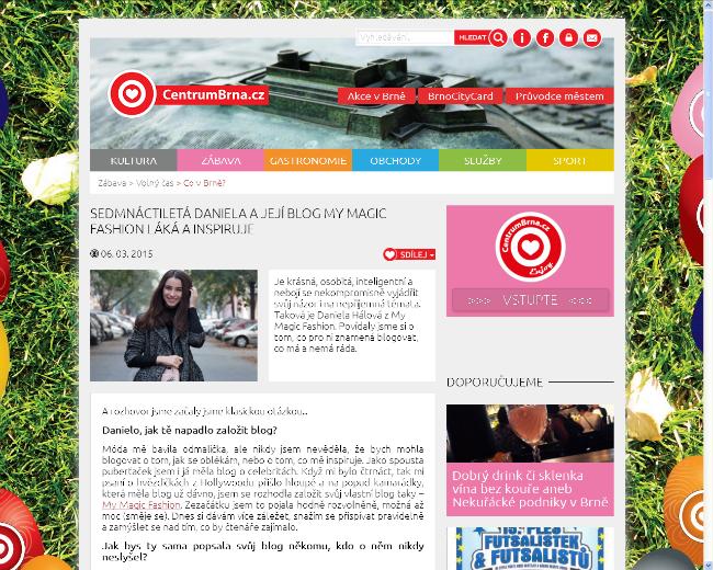 http://zabava.centrumbrna.cz/volny-cas/co-v-brne/sedmnactileta-daniela-a-jeji-blog-my-magic-fashion-laka-a-inspiruje