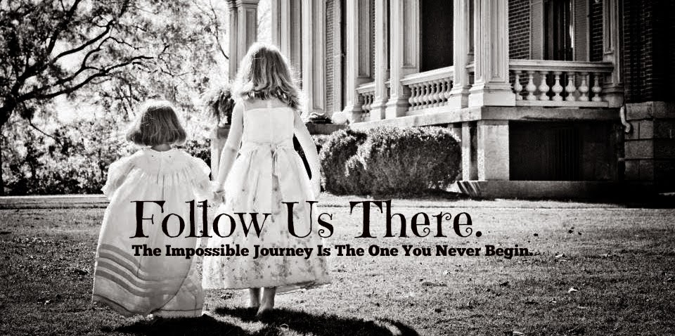 Follow Us There. Journey On.