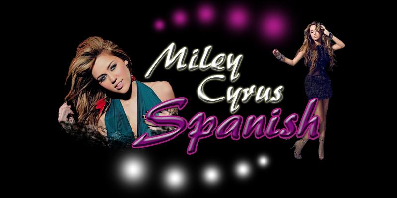 Miley Cyrus Spanish