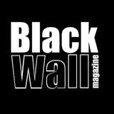 Black Wall Magazine