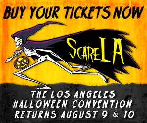 Have you bought your ticket to ScareLA yet?