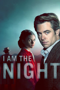 I Am the Night Poster