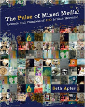The Pulse of Mixed Media, by Seth Apter