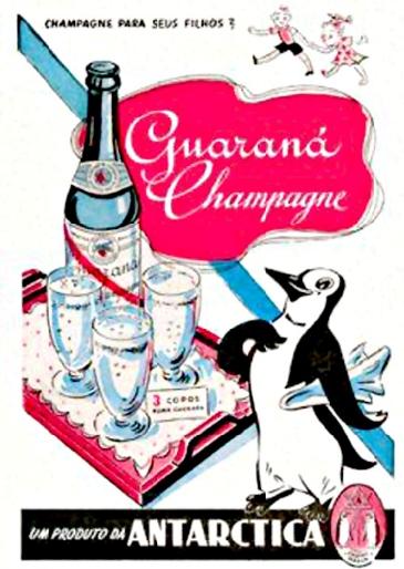 Anúncio antigo do Guaraná Antártica dos anos 50 - campanha promovia 'champagne' para as crianças.
