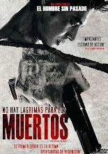 No Hay Lagrimas para los Muertos (2014)