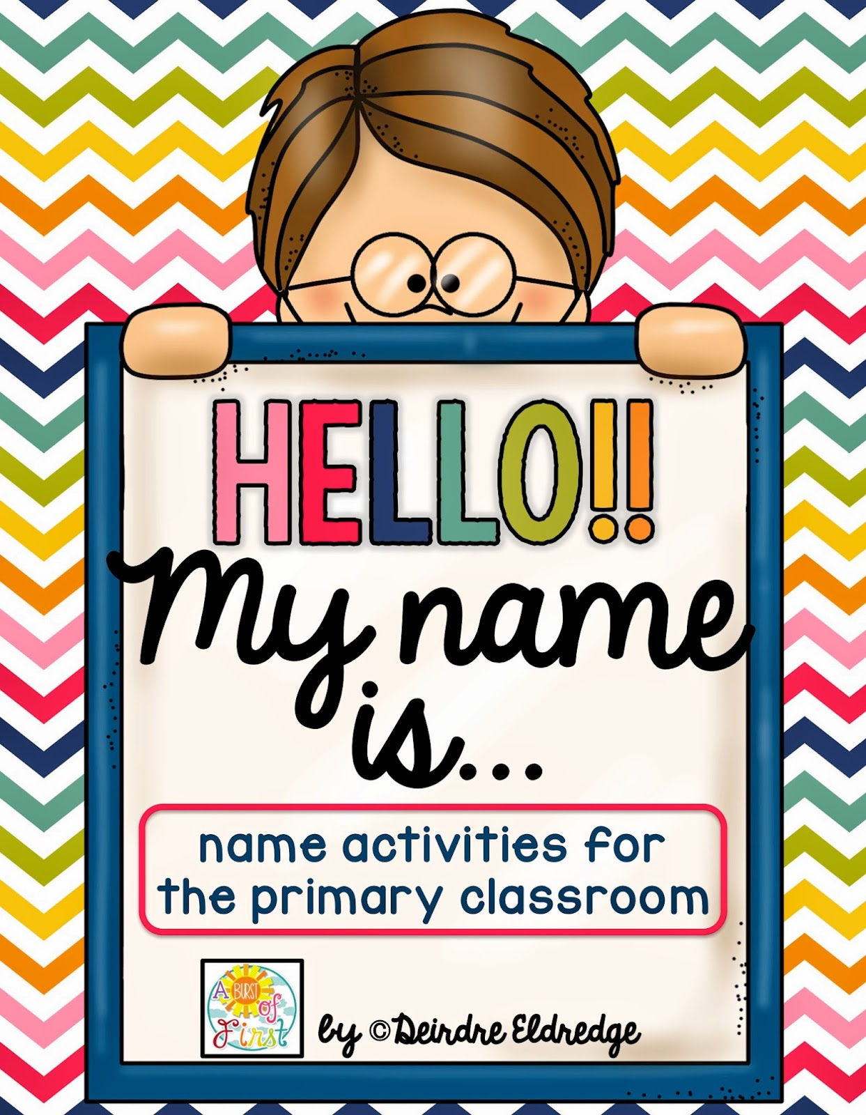 http://www.teacherspayteachers.com/Product/Hello-My-Name-isName-Activities-for-the-Primary-Classroom-1424733
