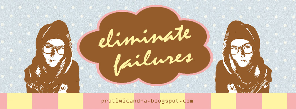 eliminate failures