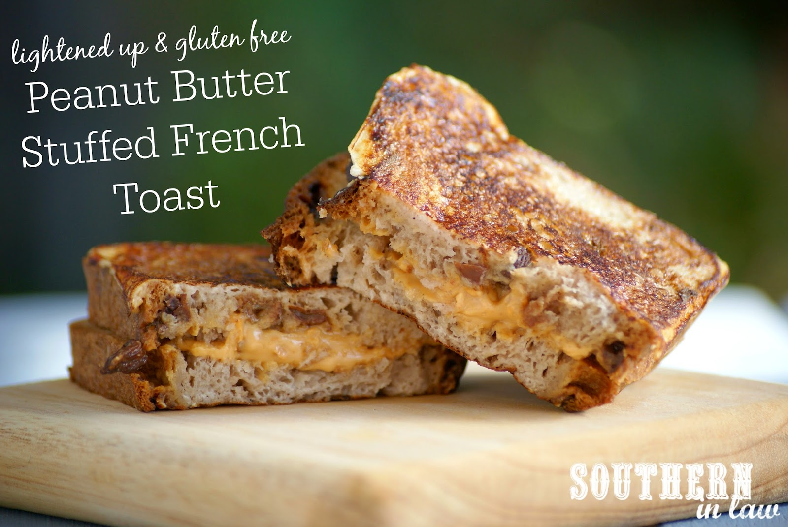 Peanut Butter Stuffed French Toast Recipe on Cinnamon Raisin Bread ...