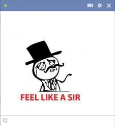 Like A Sir Meme