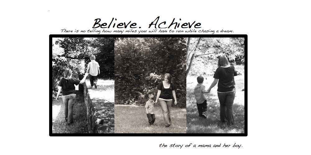 Believe. Achieve