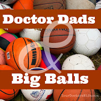 doctor dads, big balls