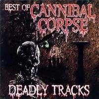 [1997] - Deadly Tracks - Best Of Cannibal Corpse