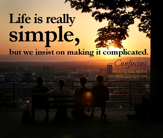 Quotes Life is Simple
