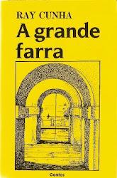 A GRANDE FARRA