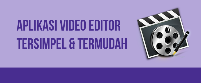 Download aplikasi video editor terbagus