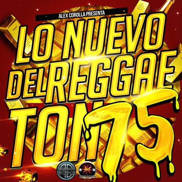 Lo Nuevo Del Reggaeton Vol. 75 (2015)