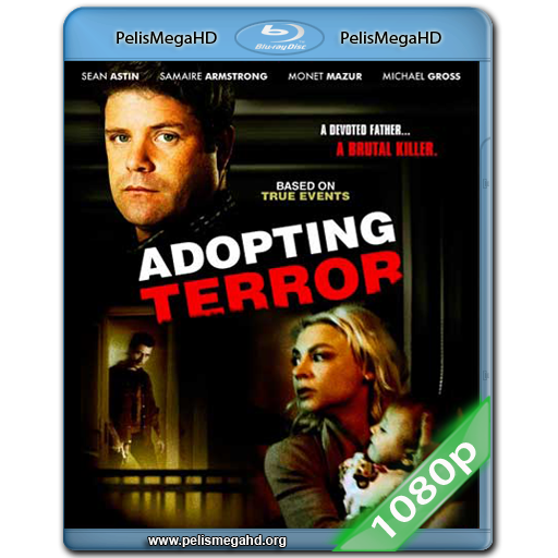 ADOPCION DE TERROR (2012) 1080P HD MKV ESPAÑOL LATINO