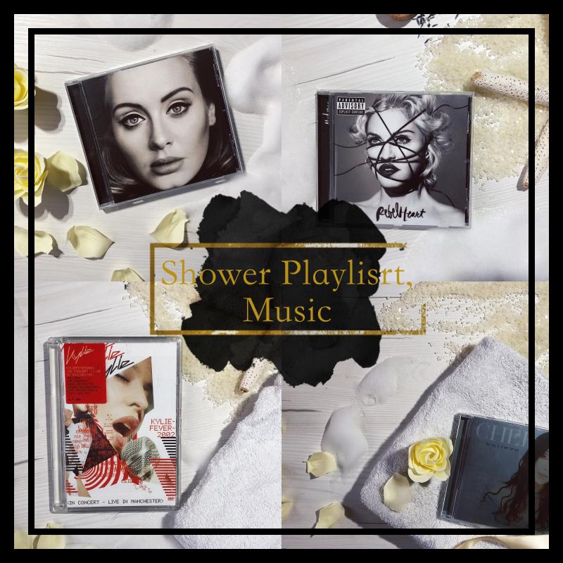 Shower, Playlist, Musci