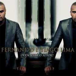 Fernando e Tiago Lima - Onde Está o Amor 2012