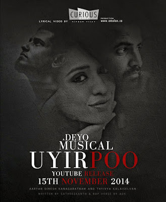UYIR POO - Dinesh Kanagaratnam & Thyivya Kalaiselvan