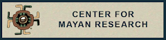 Center for Mayan Research