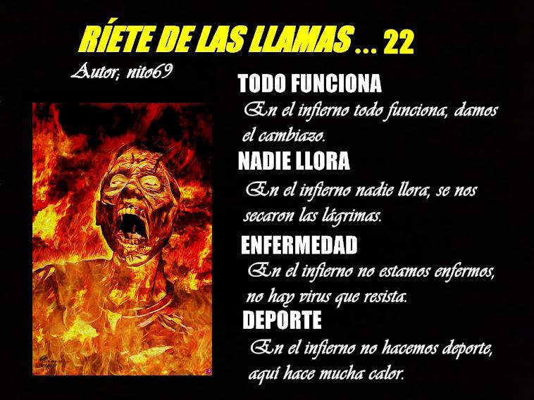 RÍETE DE LAS LLAMAS...22