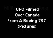 UFO Filmed Over Canada From A Boeing 737 (Pictures)