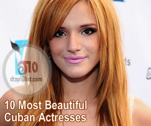 Top 10 Most Beautiful Cuban Actresses