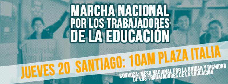 SANTIAGO CENTRO: MARCHA NACIONAL POR LOS TRABAJADORES DE LA EDUCACION
