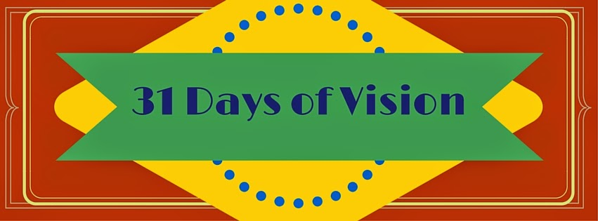 My 31 Days of Vision