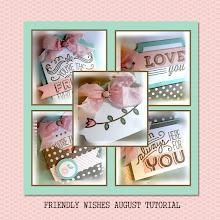 August 2015 Friendly Wishes Tutorial