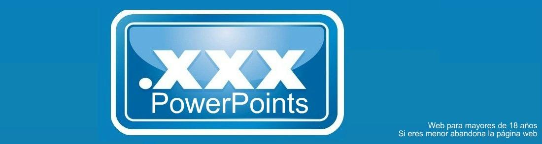 Powerpoints xxx